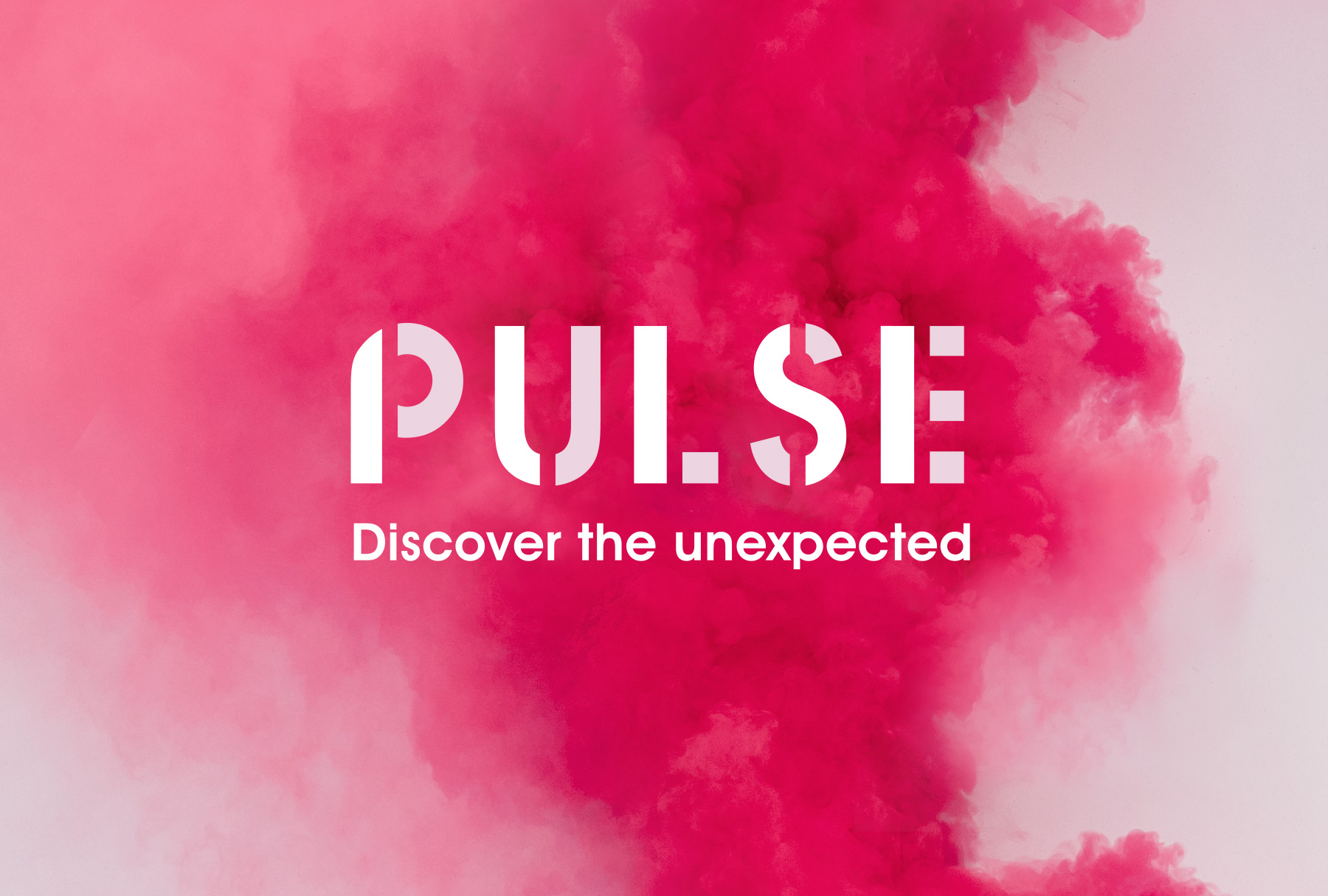 PULSE - Discover the unexpected' written in white with a thick cloud of pink coloured smoke